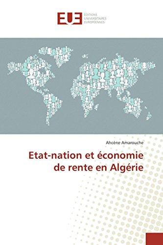 9783841672810: Etat-nation et économie de rente en Algérie (OMN.UNIV.EUROP.)