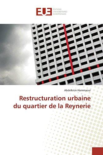 9783841673121: Restructuration urbaine du quartier de la Reynerie (Omn.Univ.Europ.) (French Edition)
