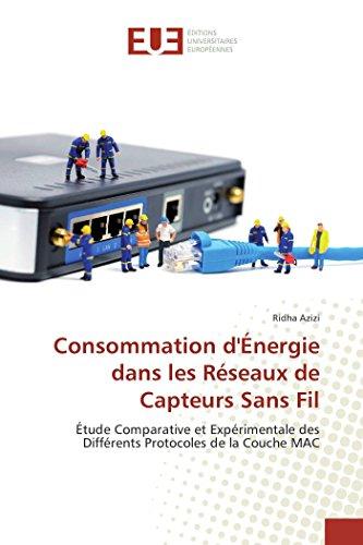 9783841674371: Consommation d'Énergie dans les Réseaux de Capteurs Sans Fil (OMN.UNIV.EUROP.)