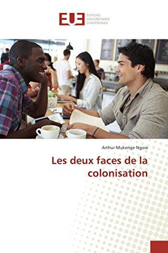 9783841674456: Les deux faces de la colonisation (Omn.Univ.Europ.) (French Edition)