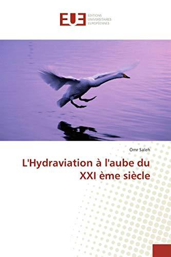 9783841675644: L'Hydraviation à l'aube du XXI ème siècle