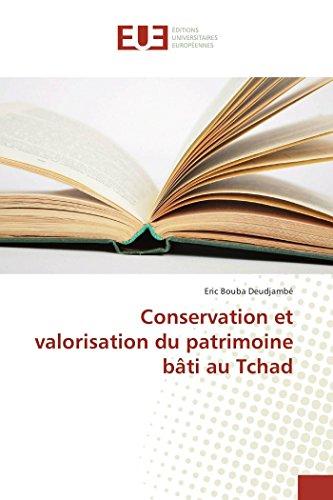 9783841676405: Conservation et valorisation du patrimoine bâti au Tchad (OMN.UNIV.EUROP.)