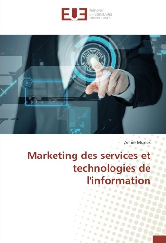 Marketing des services et technologies de l'information (Paperback): Annie Munos