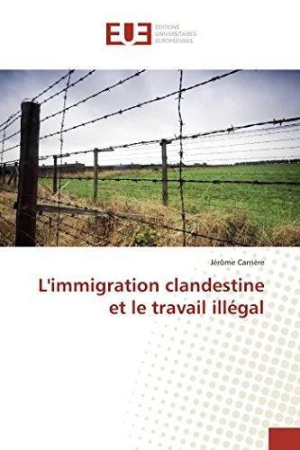 9783841678867: L'immigration clandestine et le travail illégal (Omn.Univ.Europ.) (French Edition)