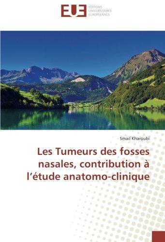 Les Tumeurs des fosses nasales, contribution à: Kharoubi, Smail