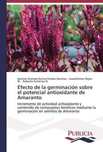 Efecto de la germinación sobre el potencial: Janitzio Xiomara Korina
