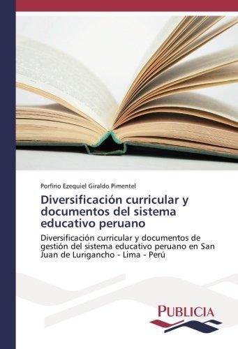 Diversificaci?n curricular y documentos del sistema educativo: Giraldo Pimentel, Porfirio