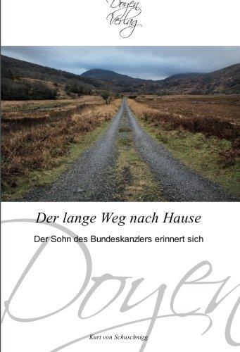 Der lange Weg nach Hause - Kurt von Schuschnigg