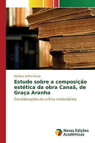 Estudo sobre a composição estética da obra: del Rio Araújo
