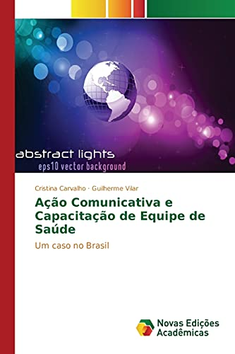 9783841709103: Ação Comunicativa e Capacitação de Equipe de Saúde