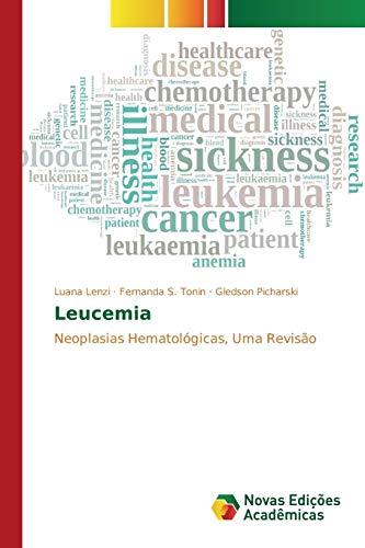 9783841709899: Leucemia: Neoplasias Hematológicas, Uma Revisão (Portuguese Edition)
