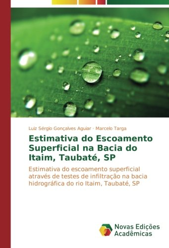 Estimativa do Escoamento Superficial na Bacia do: Luiz Sérgio Gonçalves