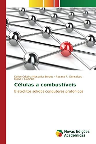 Celulas a Combustiveis (Paperback): Mesquita Borges Kellen