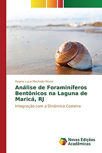 Analise de Foraminiferos Bentonicos Na Laguna de: Bruno Regina Lucia