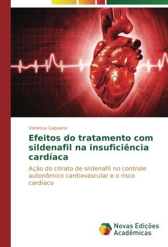9783841713483: Efeitos do tratamento com sildenafil na insuficiência cardíaca: Ação do citrato de sildenafil no controle autonômico cardiovascular e o risco cardíaco
