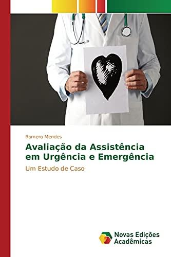 Avaliação da Assistência em Urgência e Emergência - Romero Mendes