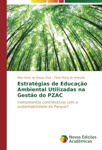 Estratégias de Educação Ambiental Utilizadas na Gestão: Alves de Araujo