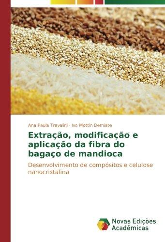 Extração, modificação e aplicação da fibra do: Travalini, Ana Paula