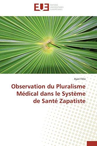 9783841730091: Observation du Pluralisme Médical dans le Système de Santé Zapatiste