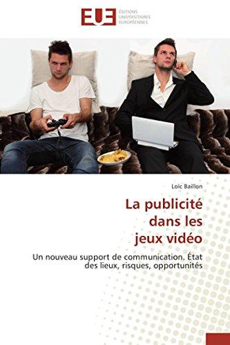 La Publicit Dans Les Jeux Vid o (Paperback): Baillon-L
