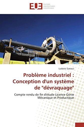 9783841730985: Problème industriel : Conception d'un système de