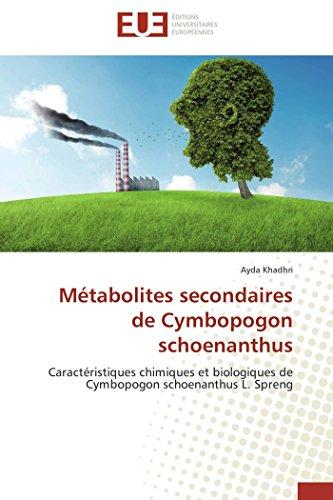 Metabolites Secondaires de Cymbopogon Schoenanthus: Khadhri Ayda