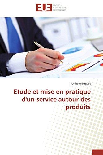 9783841731623: Etude et mise en pratique d'un service autour des produits