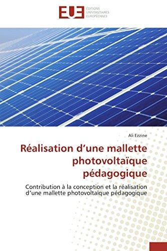 9783841732385: Réalisation d'une mallette photovoltaïque pédagogique: Contribution à la conception et la réalisation d'une mallette photovoltaïque pédagogique