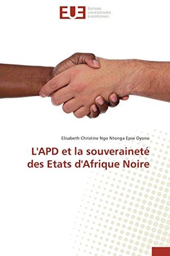 9783841732484: L'APD et la souveraineté des Etats d'Afrique Noire