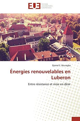 9783841732545: Énergies renouvelables en Luberon: Entre résistance et mise en désir (Omn.Univ.Europ.) (French Edition)