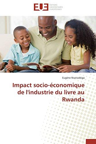 Impact socio-économique de l'industrie du livre au Rwanda (Omn.Univ.Europ.) (French ...
