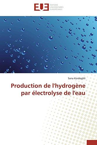 9783841737854: Production de l'hydrog�ne par �lectrolyse de l'eau