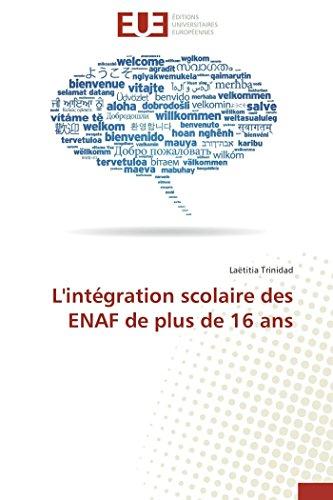 9783841737861: L'intégration scolaire des ENAF de plus de 16 ans (Omn.Univ.Europ.) (French Edition)