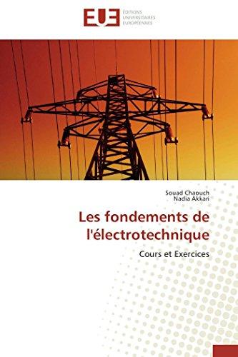 9783841738837: Les fondements de l'�lectrotechnique: Cours et Exercices