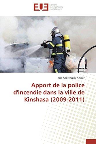 Apport de La Police D'Incendie Dans La: Opey Ambur Joel-Andre