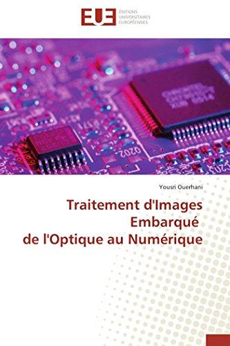 9783841742452: Traitement d'Images Embarqu� de l'Optique au Num�rique