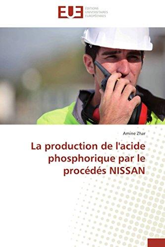9783841743725: La production de l'acide phosphorique par le procédés nissan (OMN.UNIV.EUROP.)