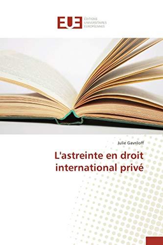 9783841745811: L'astreinte en droit international privé