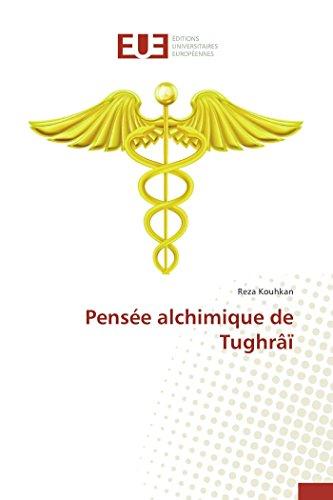 9783841746962: Pensée alchimique de Tughrâï (Omn.Univ.Europ.) (French Edition)