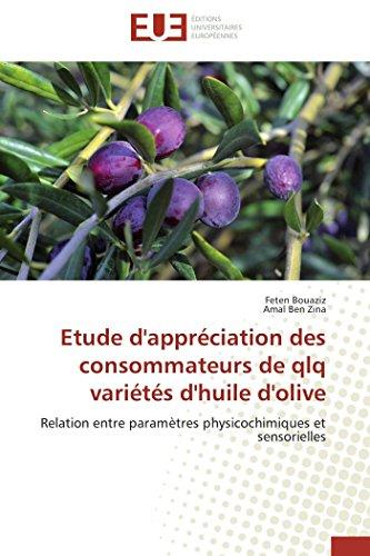 9783841747181: Etude d'appréciation des consommateurs de qlq variétés d'huile d'olive (Omn.Univ.Europ.) (French Edition)