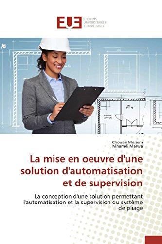 La Mise En Oeuvre D'Une Solution D'Automatisation Et de Supervision