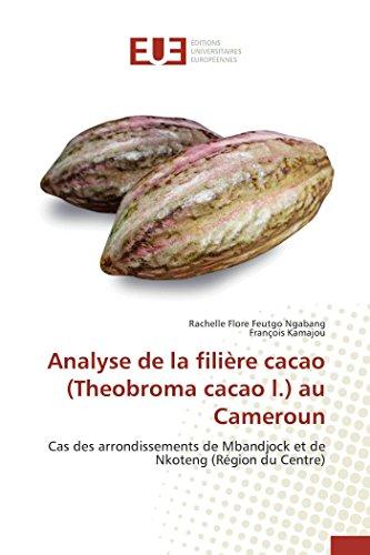 9783841748485: Analyse de la filière cacao (Theobroma cacao l.) au Cameroun (Omn.Univ.Europ.) (French Edition)
