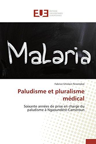 9783841748928: Paludisme et pluralisme médical (OMN.UNIV.EUROP.)