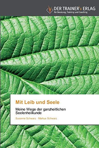 Mit Leib und Seele: Susanne Schwarz