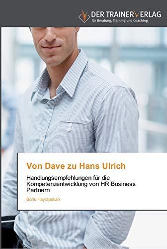 9783841750396: Von Dave zu Hans Ulrich: Handlungsempfehlungen für die Kompetenzentwicklung von HR Business Partnern