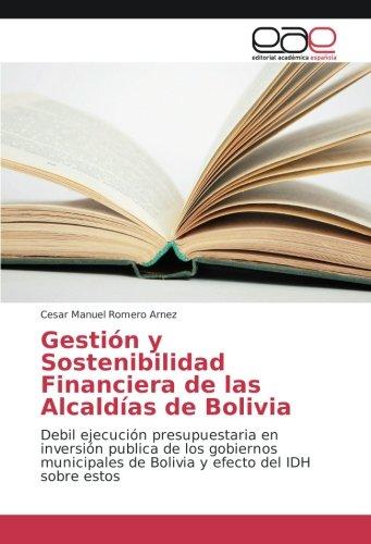 Gestión y Sostenibilidad Financiera de las Alcaldías de Bolivia: Debil ejecución presupuestaria en ...