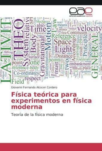 Física teórica para experimentos en física moderna: Giovanni Fernando Alcocer