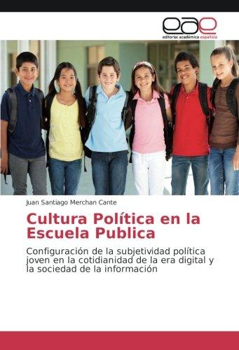 Cultura Política en la Escuela Publica: Juan Santiago Merchan Cante