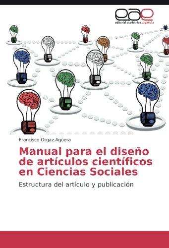 9783841762481: Manual para el diseño de artículos científicos en Ciencias Sociales: Estructura del artículo y publicación