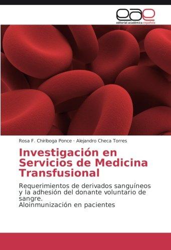 Investigación en Servicios de Medicina Transfusional: Chiriboga Ponce, Rosa